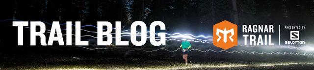 Ragnar Trail Blog - Run. Camp. Sleep? Repeat. This is official Ragnar Trail blog!
